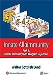 Innate Alloimmunity, 1 CD-ROM Innate Immunity and Allograft Rejection