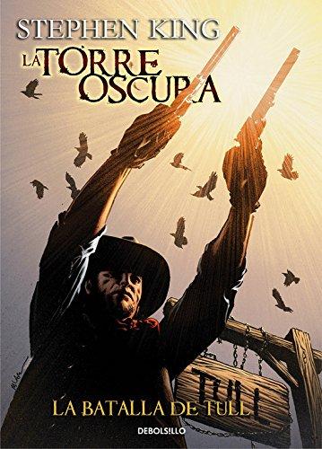 La batalla de Tull (La Torre Oscura [cómic] 8) (BESTSELLER-COMIC) por Stephen King