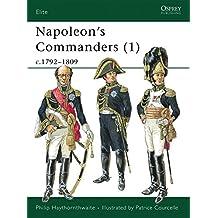 Napoleon's Commanders (1): c.1792-1809 (Elite)