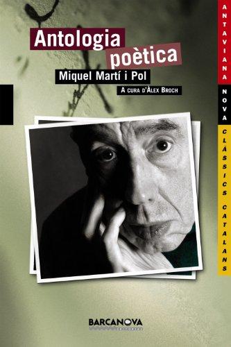 Antologia poètica (Llibres Infantils I Juvenils - Antaviana - Antaviana Clàssics Catalans) por Miquel Martí i Pol
