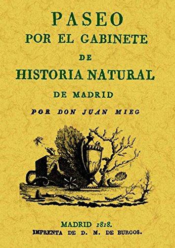 Paseo Por el Gabinete de Historia Natural de Madrid por Juan Meig