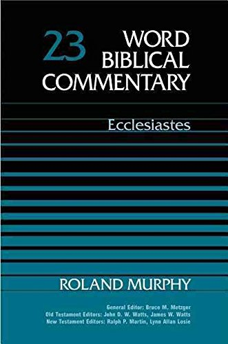 [(Word Biblical Commentary: Ecclesiastes)] [By (author) Roland E. Murphy] published on (December, 1992)