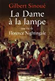 La Dame à la lampe : Une vie de Florence Nightingale (Biographies, Autobiographies) (French Edition)