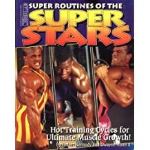 Super Routines of the Super Stars: Hot Training Cycles for Ultimate Muscle Growth