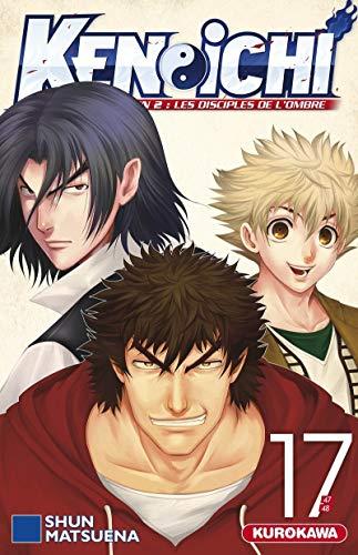 Ken-ichi - saison 2, Les Disciples de l'ombre - tome 17 (17)