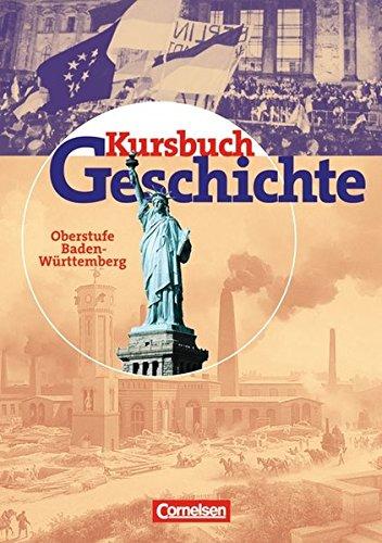 Kursbuch Geschichte. Schülerband. Baden-Württemberg,