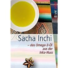 Sacha Inchi – das Omega-3-Öl aus der Inka-Nuss (vak vital)