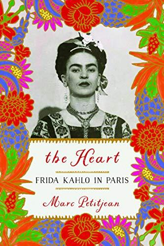 The Heart: Frida Kahlo in Paris (English Edition) eBook: Petitjean ...