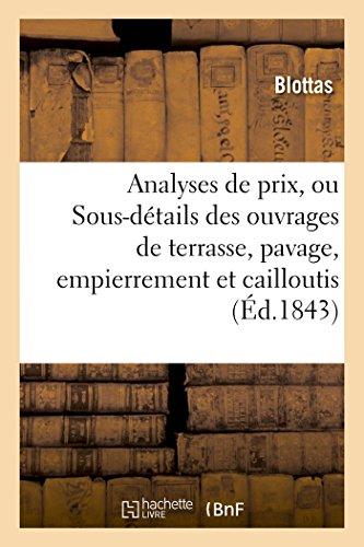 Analyses de prix, ou Sous-détails des ouvrages de terrasse, pavage, empierrement et cailloutis