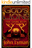 God's Lions - The Dark Ruin (English Edition)