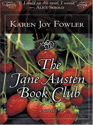 The Jane Austen Book Club (Thorndike Press Large Print Core Series)