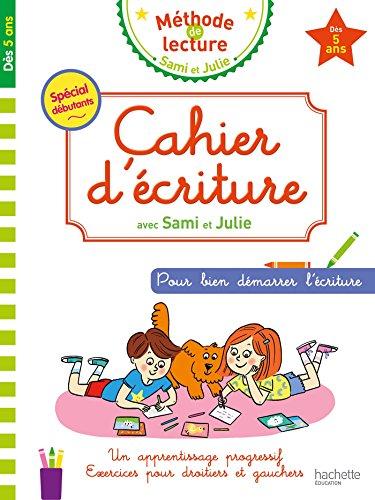 Cahier d'écriture Sami et Julie Dès 5 ans par Collectif