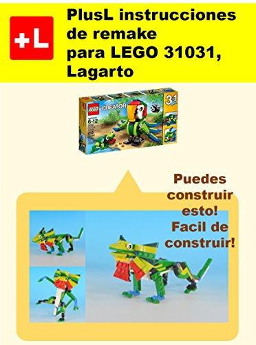 PlusL instrucciones de remake para LEGO 31031,Lagarto: Usted puede construir Lagarto de sus propios ladrillos por PlusL