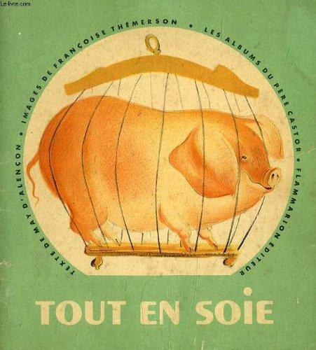 Tout en soie, cochon aerodynamique par MAY D'ALENCON