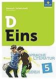 D Eins – Sprache, Literatur, Medien: Deutsch Gymnasium Bayern: Arbeitsheft 5