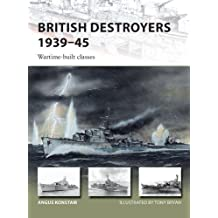 BRITISH DESTROYERS 1939-45 (New Vanguard)