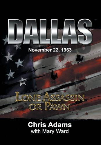 Dallas: Lone Assassin or Pawn