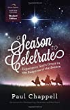 Telecharger Livres A Season to Celebrate Student Edition Experiencing God s Grace in the Busyness of the Season (PDF,EPUB,MOBI) gratuits en Francaise
