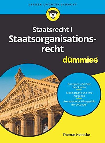 Staatsorganisationsrecht I für Dummies