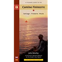 A Pilgrim's Guide to the Camino Finisterre: Santiago ??? Finisterre ??? Mux??a by John Brierley (2011-04-01)
