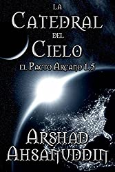 La Catedral del Cielo (Spanish Edition)