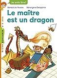 """Afficher """"Le maître est un dragon"""""""