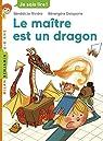 Le maître est un dragon par Rivière