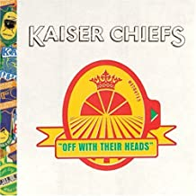 Off With Their Heads by Kaiser Chiefs (2008-10-28)