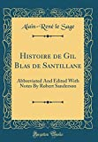 Histoire de Gil Blas de Santillane: Abbreviated and Edited with Notes by Robert Sanderson (Classic Reprint)