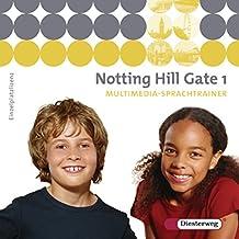 Notting Hill Gate 1. CD-ROM Multimedia-Sprachtrainer. Windows XP/2000/98/95: Gesamtschule. 5. Schuljahr