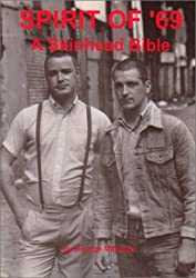 Spirit of '69: A Skinhead Bible by George Marshall (1994-01-02)