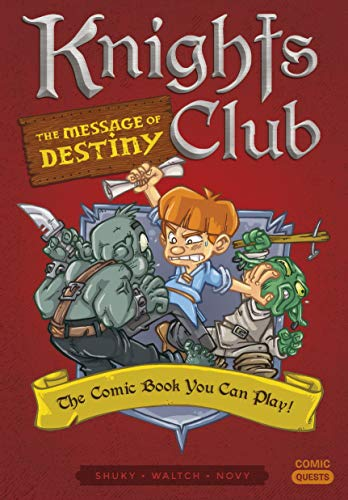 Knights Club. The Message Of Destiny (Comic Quests) por Vv.Aa
