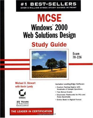 MCSE: Windows 2000 Web Solutions Design Study Guide por Michael D. Stewart