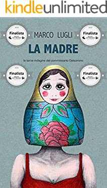 LA MADRE: (Commissario Gelsomino Vol. 3)