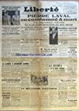 Telecharger Livres LIBERTE No 332 du 10 10 1945 IMPORTANT CONSEIL DES MINISTRES CREATION DU MOUVEMENT NATIONAL D EPARGNE RELEVEMENT DES PENSIONS DES MUTILES VISITE MEDICALE PERIODIQUE DES ECOLIERS STATUT DES FERMIERS AGRICOLES LE DE MARMIER S ENVOLE AUJOURD HUI POUR BUENOS AIRES LE FILM DE LA JOURNEE LES ALLEMANDS SE GOUVERNEMENT EUX MEMES CONTRE L AVIS DE LEUR SYNDICAT 20 000 DOCKERS ANGLAIS SONT EN GREVE LA CHAUDIERE D UNE PISCINE EXPLOSE CATASTROPHE DE CHEMIN DE FER EN TURQUIE PIERRE LAVAL EST COND (PDF,EPUB,MOBI) gratuits en Francaise