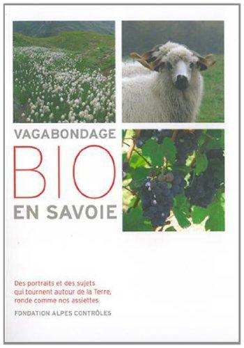 Vagabondage bio en Savoie