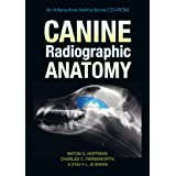 Canine Radiographic Anatomy: An Interactive Instructional CD-ROM