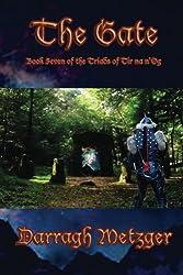 The Gate: Book Seven of the Triads of Tir na n'Og