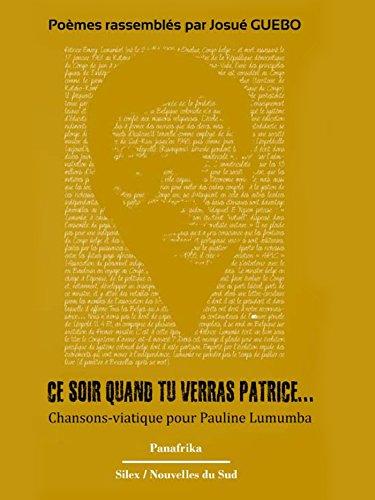Ce Soir Quand Tu Verras Patrice Poésie Noire French