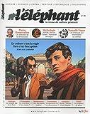L'éléphant - La revue de culture générale - numéro 18 - 04/2017 (18)
