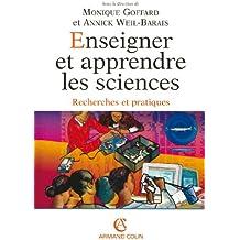 Enseigner et apprendre les sciences: Recherches et pratiques