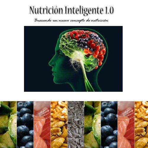 Nutrición Inteligente 1.0 por Jimmy Talledo Tirado