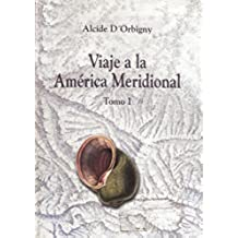 Viaje a la América Meridional. Tomo I (Travaux de l'IFÉA)