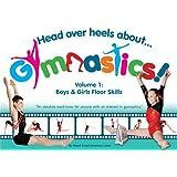 Head Over Heels About Gymnastics Floor Skills