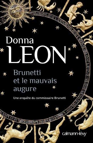 Brunetti et le mauvais augure (Les enquêtes du Commissaire Brunetti t. 19) par Donna Leon