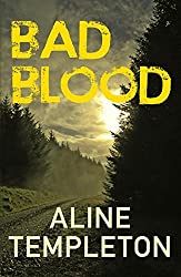 Bad Blood (The DI Marjory Fleming Series) by Aline Templeton (2014-02-01)