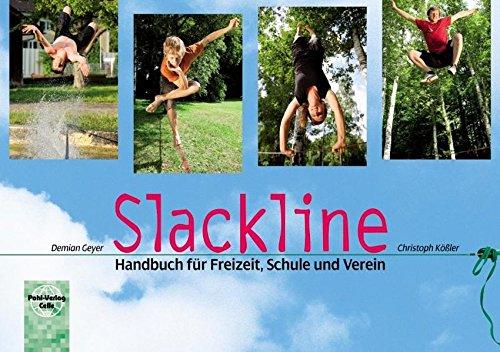 Slackline: Handbuch für Freizeit, Schule und Verein
