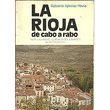 La Rioja De Cabo A Rabo (Alto Alhama- Cuenca Del Linares- Alto Cidacos)