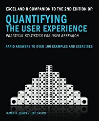 Excel and R Companion to the 2nd Edition of Quantifying the User Experience