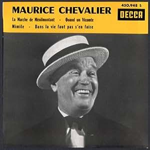 1 Disque Vinyle EP 45 Tours - Decca 450948 - Maurice Chevalier : La marche de Ménilmontant, Mimile, Quand un Vicomte, Dans la vie faut pas s'en faire.